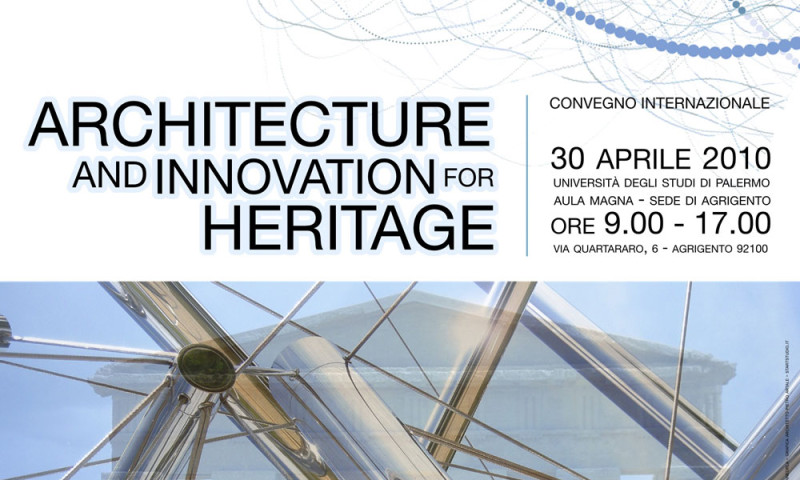 ARCHITECTURE AND INNOVATION FOR HERITAGE